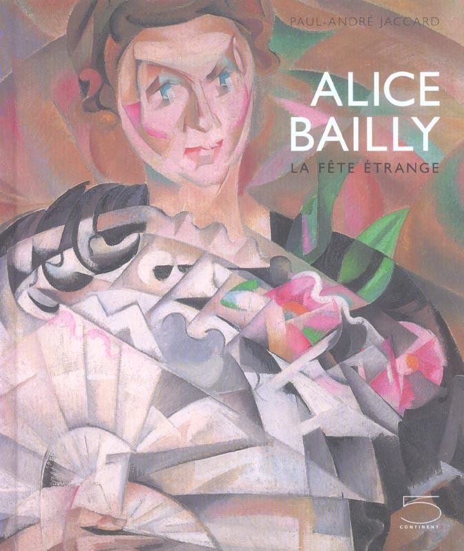 Alice bailly. la fete etrange