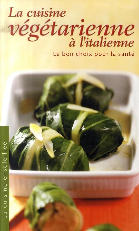 La Cuisine Vegetarienne A L Italienne Collectif Yoyo Books