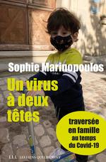 Vente Livre Numérique : Un virus à deux têtes - opus 1  - Sophie Marinopoulos