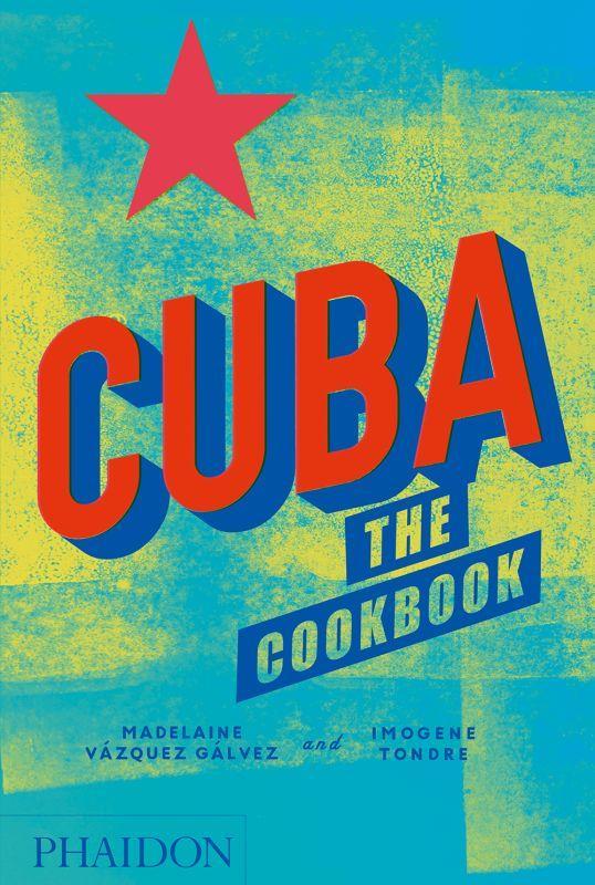 Cuba ; the cookbook