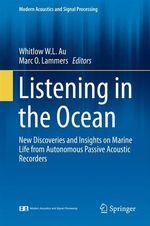 Listening in the Ocean  - Marc O. Lammers - Whitlow W. L. Au