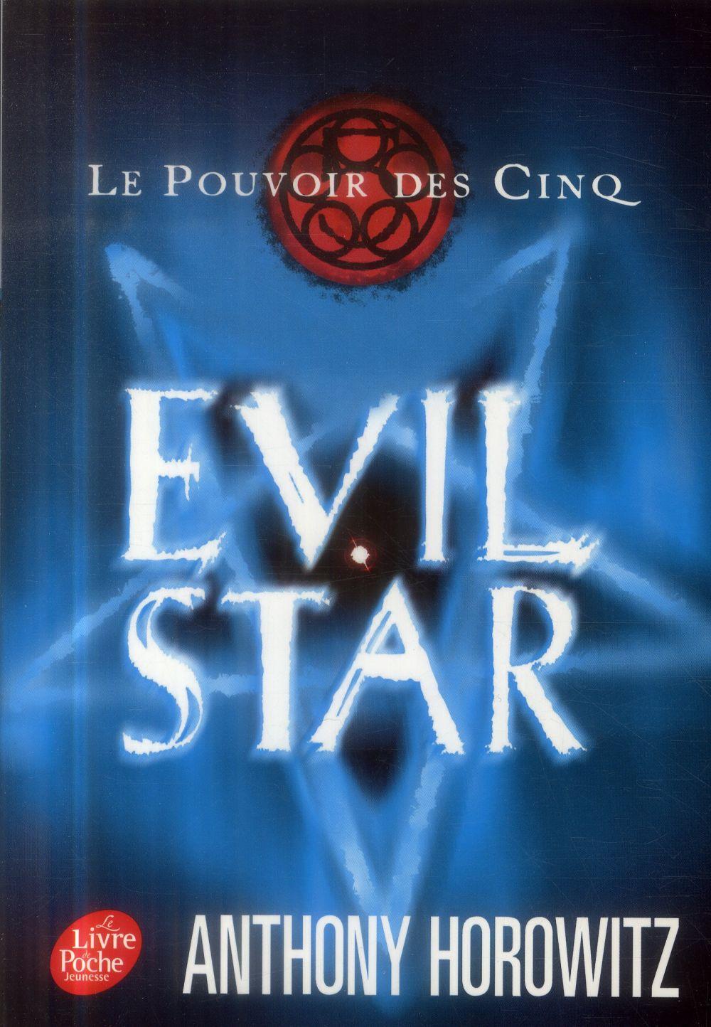 Le Pouvoir Des Cinq T.2 ; Evil Star