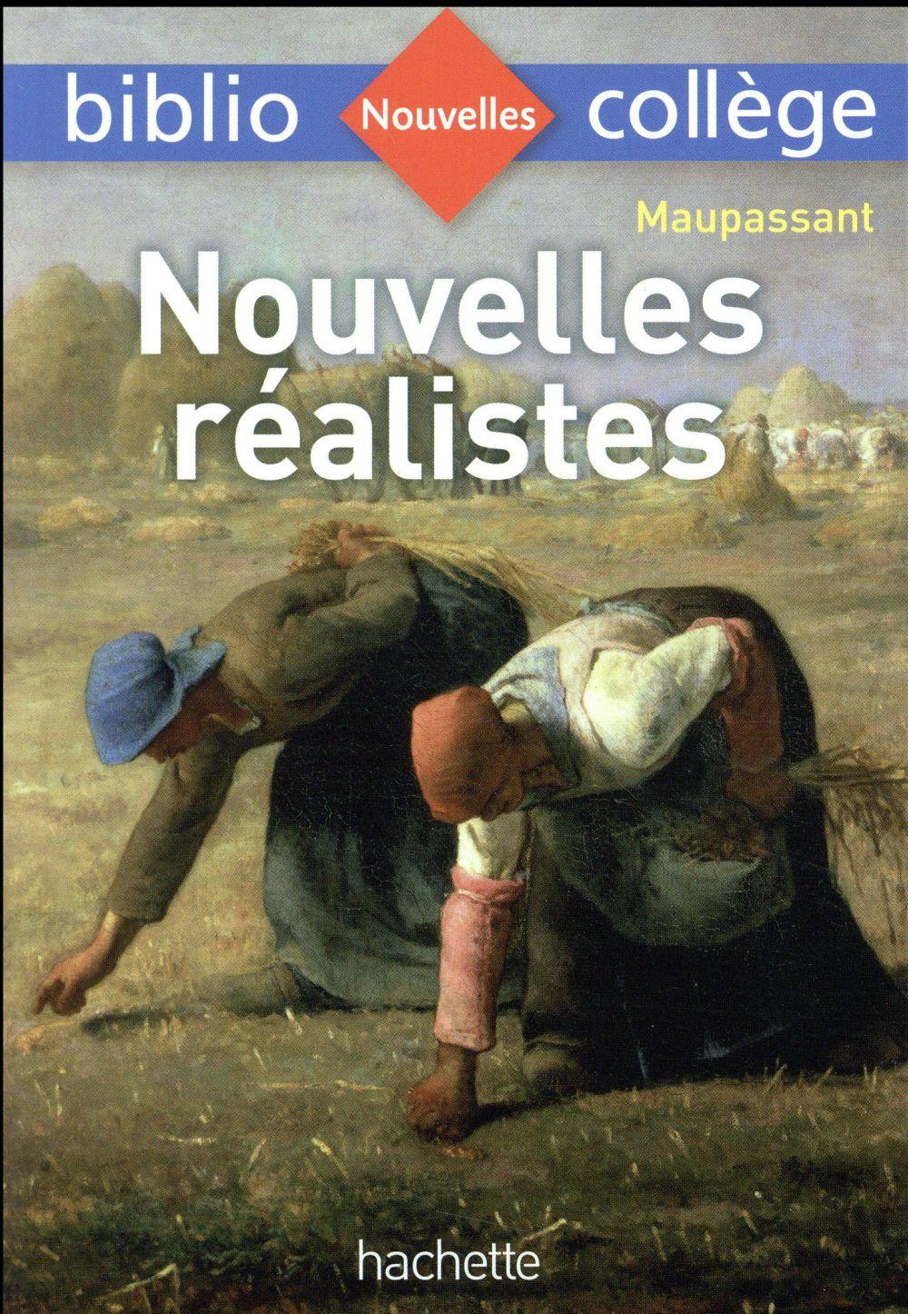 Nouvelles réalistes, Maupassant