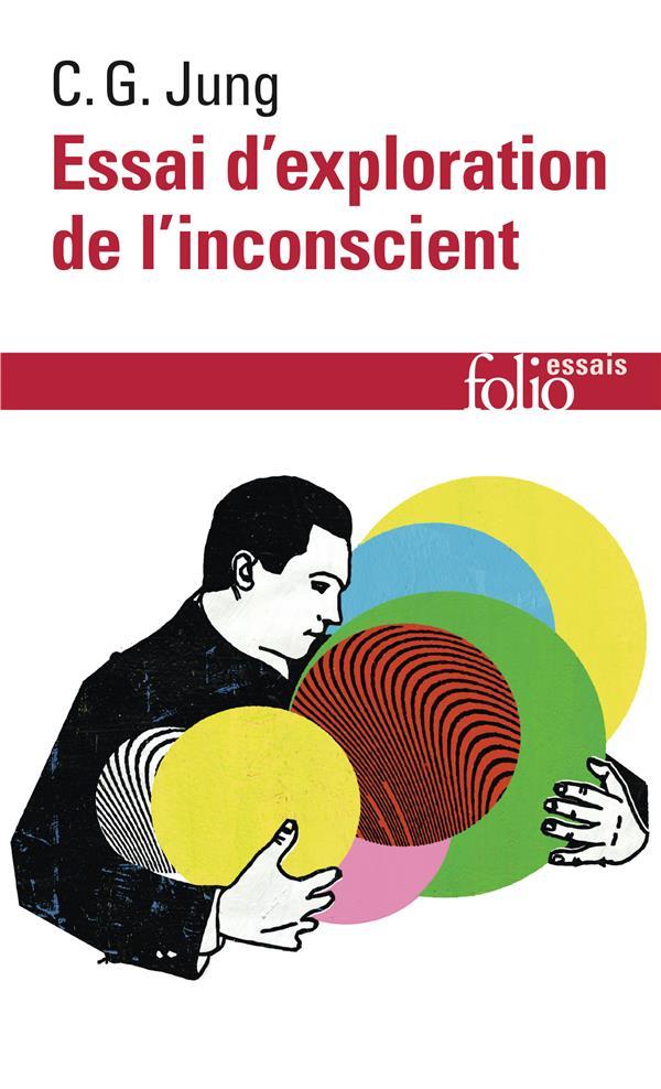 Essai De L'Exploration De L'Inconscience