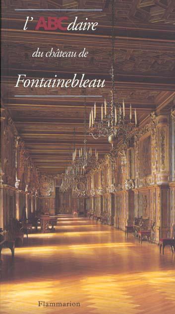 L'abcdaire du chateau de fontainebleau