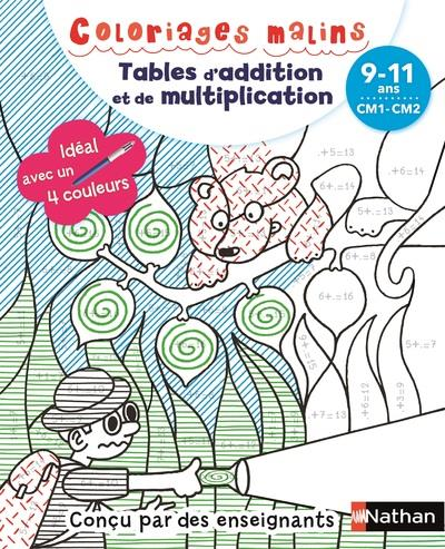 Coloriages Malins Tables D Addiction Et De Multiplication Cm1 Cm2 9 11 Ans Edition 2018 Claudine Aubrun Pied Savine Nathan Papeterie Coloriage Le Hall Du Livre Nancy