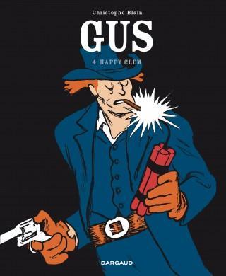 Gus Flynn T.4 ; Happy Clem