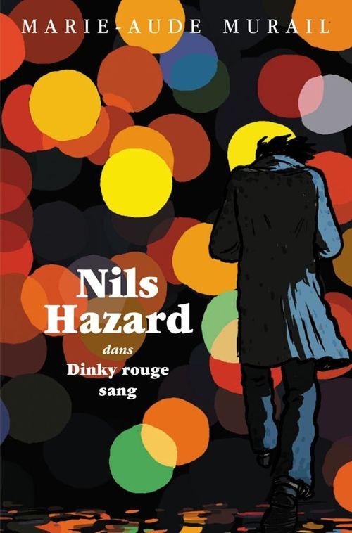 Nils Hazard chasseur d'énigmes ; Nils Hazard dans dinky rouge sang