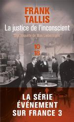 Couverture de La justice de l'inconscient