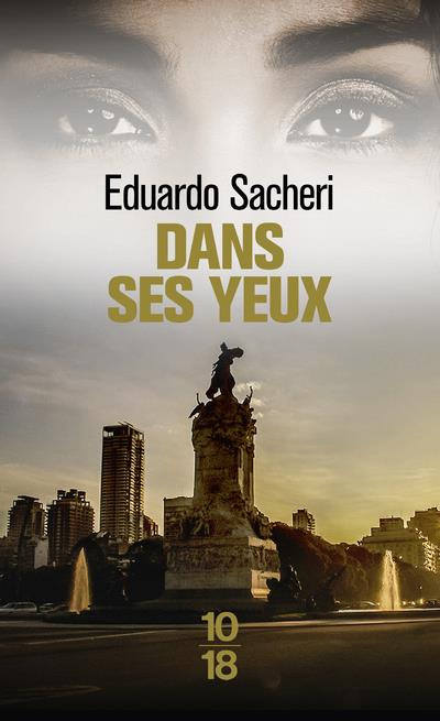 DANS SES YEUX SACHERI, EDUARDO