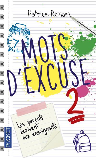 Mots d'excuse ; les parents écrivent aux enseignants t.2