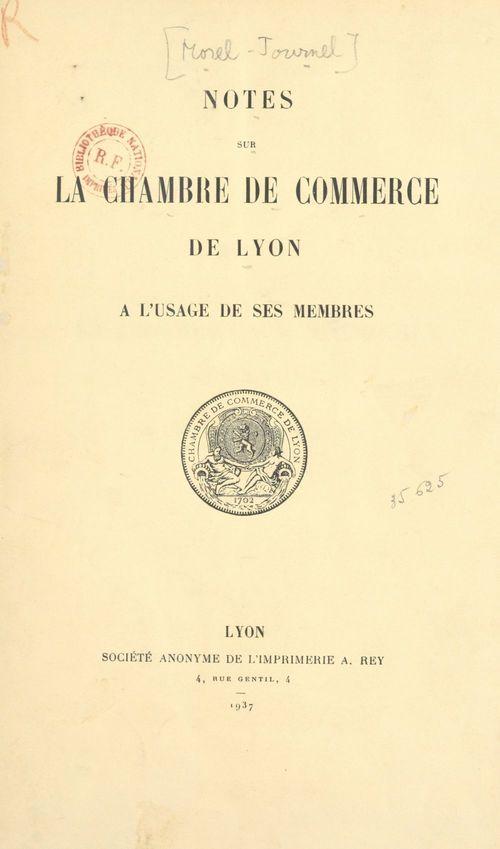 Notes sur la Chambre de commerce de Lyon