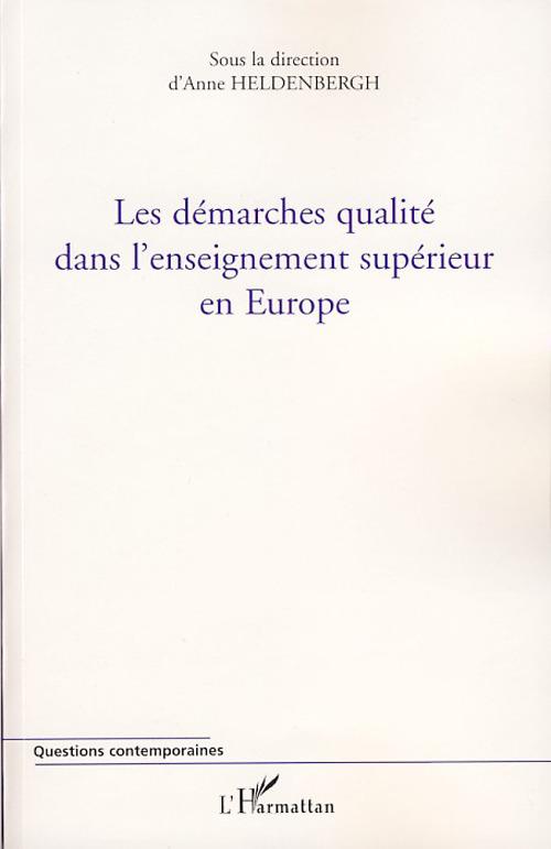 Les démarches de qualité dans l'enseignement supérieur en Europe