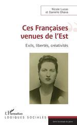 Vente Livre Numérique : Ces Françaises venues de l'Est  - Nicole Lucas - Danielle Ohana