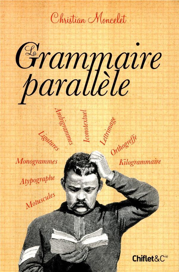 La Grammaire Parallele