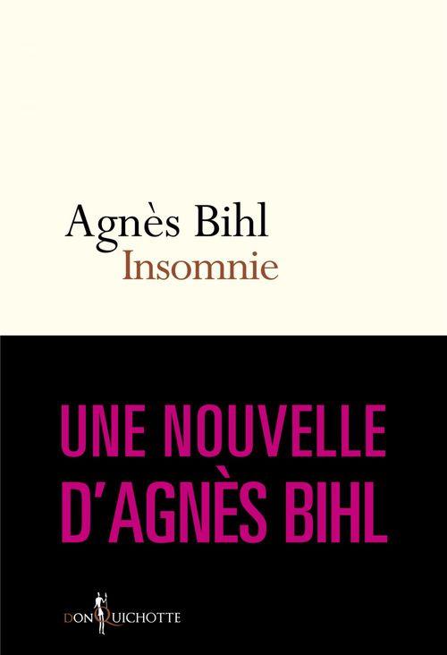 """Insomnie. Tiré de """"36 heures de la vie d'une femme (parce que 24 c'est pas assez)""""  - Agnès Bihl"""