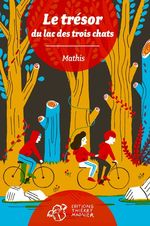 Vente Livre Numérique : Le Trésor du Lac des Trois Chats  - Mathis
