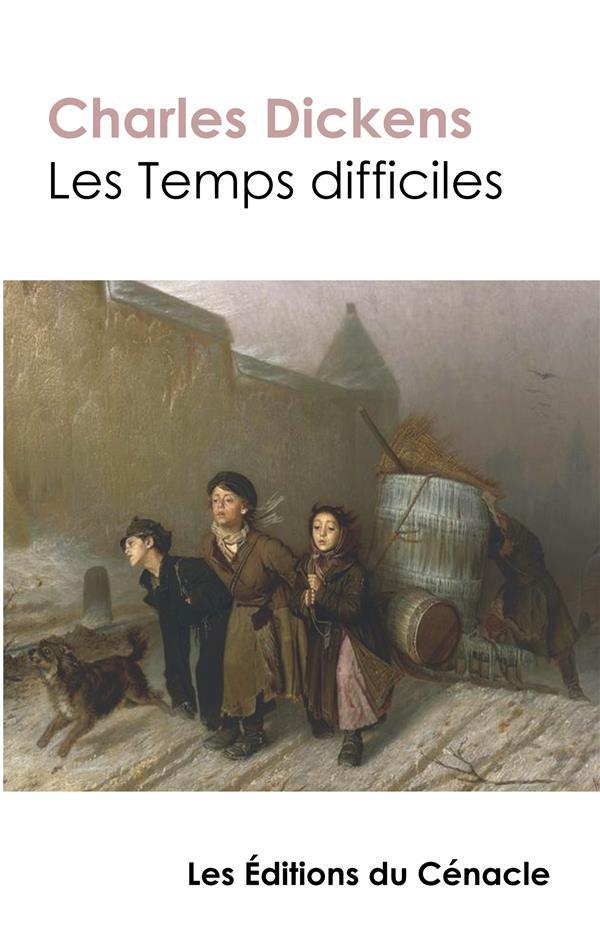 Les Temps difficiles
