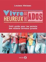 Vente Livre Numérique : Vivre heureux avec ses ados  - Louison Nielman