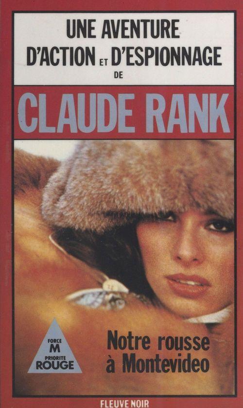 Notre rousse à Montevideo  - Claude Rank
