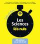 Les sciences pour les nuls  - Dominique MEIER  - Jean-Yves NOGRET  - Vincent JULLIEN  - Collectif  - Olivier DAUTEL