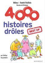 Vente EBooks : 4000 histoires drôles. best of  - André Guillois - Mina Guillois