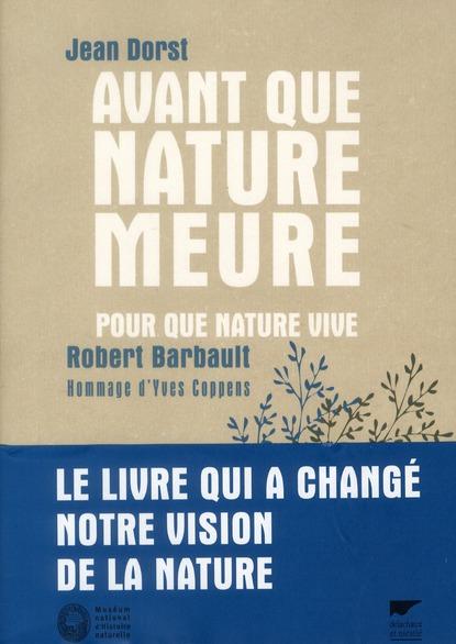 Avant que nature meure ; pour que nature vive