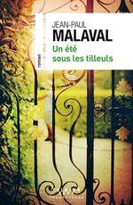 Vente EBooks : Un été sous les tilleuls  - Jean-Paul Malaval
