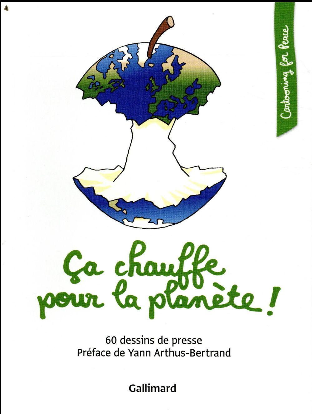 CA CHAUFFE POUR LA PLANETE ! - 60 DESSINS DE PRESSE COLLECTIF
