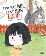 Vente Livre Numérique : C'est pas moi, c'est mon loup !  - Mily Cabrol