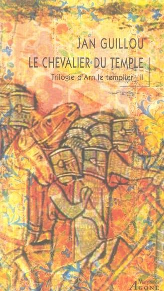 Trilogie d'Arn le templier t.2 ; le chevalier du temple