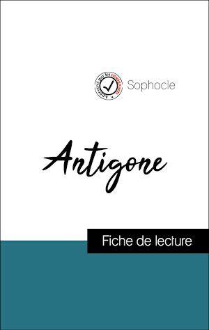 Analyse de l'oeuvre : Antigone (résumé et fiche de lecture plébiscités par les enseignants sur fichedelecture.fr)