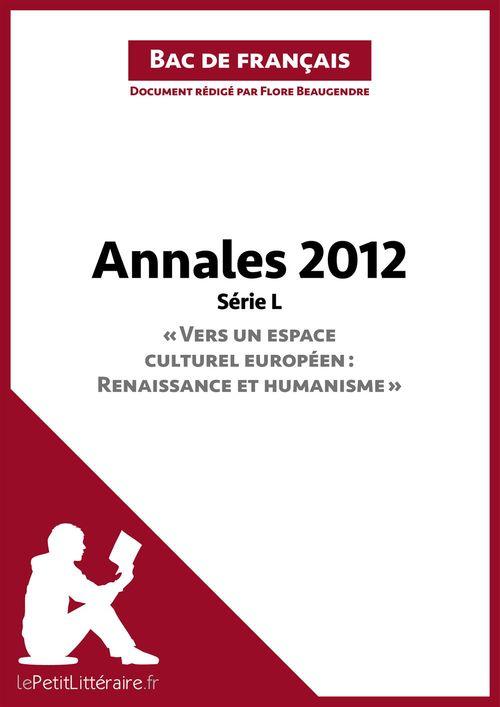Bac de français 2012 ; annales série littéraire ; corrigé