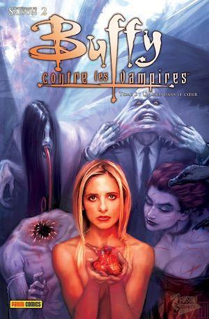Buffy contre les vampires ; Intégrale vol.3 ; saison 2 ; un pieu dans le coeur
