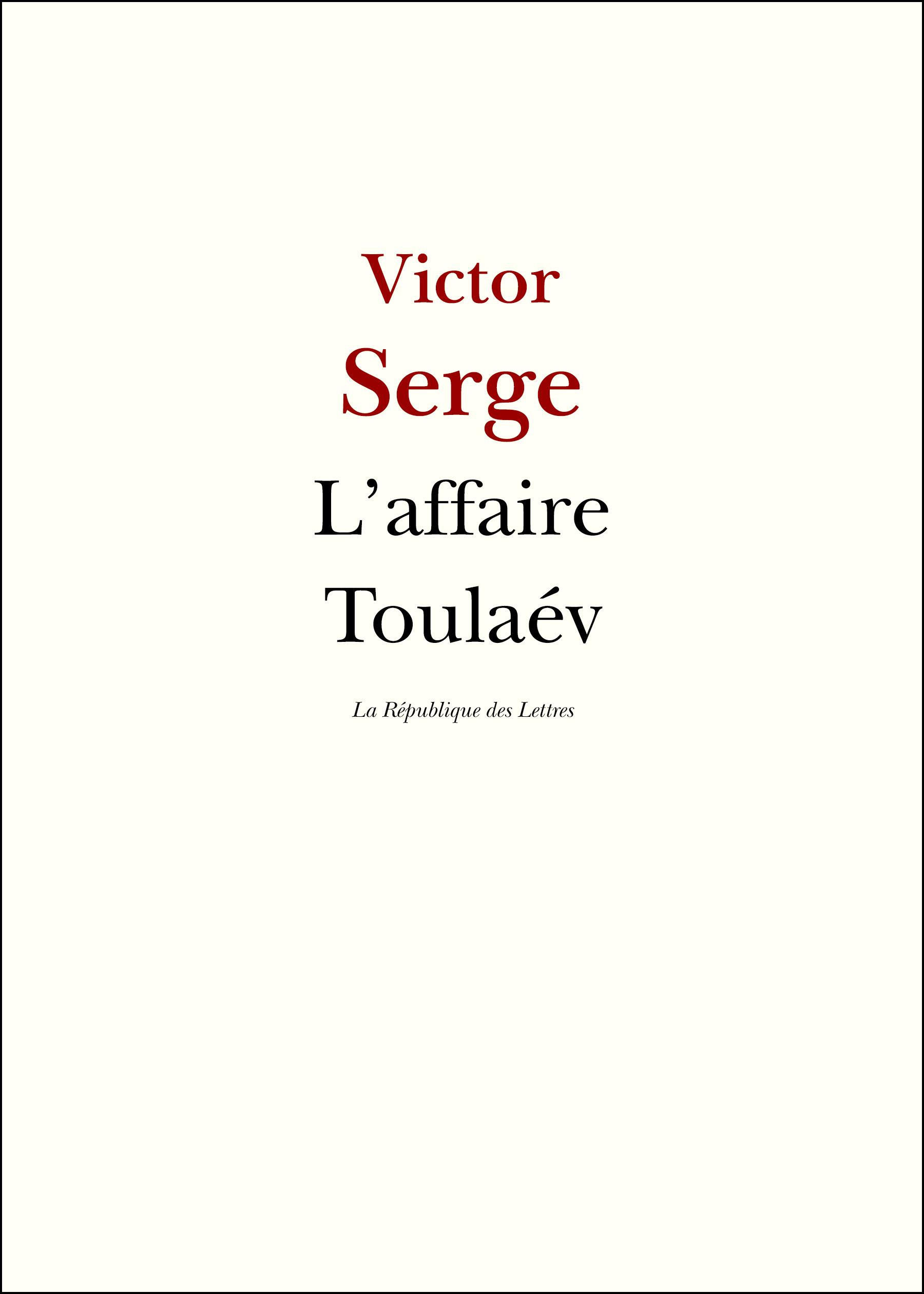 L'affaire Toulaev ; un roman révolutionnaire