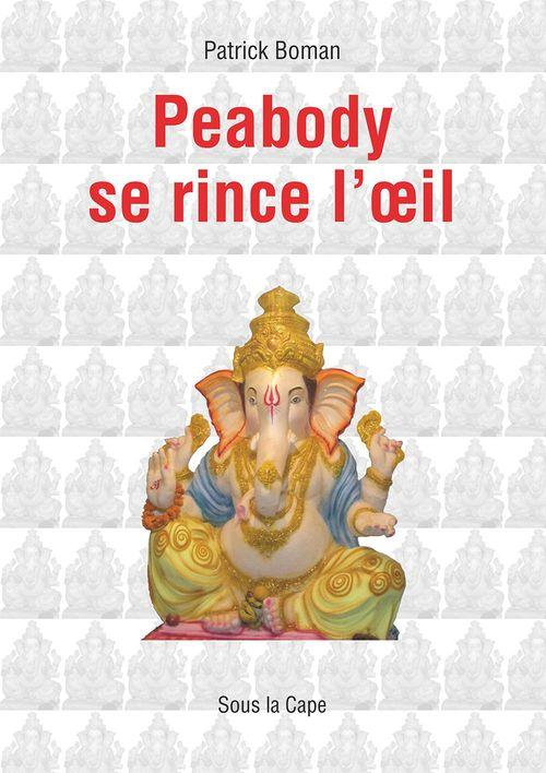 Vente EBooks : Peabody se rince l´oeil  - Patrick Boman