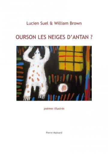 Ourson les neiges d'antan ?