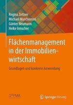 Flächenmanagement in der Immobilienwirtschaft  - Michael Marchionini - Gunter Neumann - Regina Zeitner - Heike Irmscher