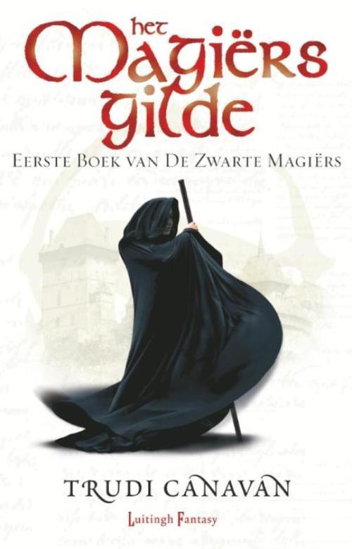Zwarte Magiërs 1 - Het Magiërsgilde