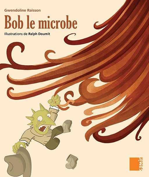 Aux 4 Vents; Bob Le Microbe ; Gs