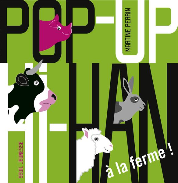 Pop-up hi-han ; à la ferme !