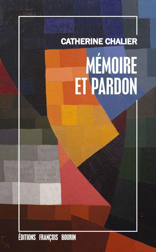Vente Livre Numérique : Mémoire et pardon  - Catherine Chalier