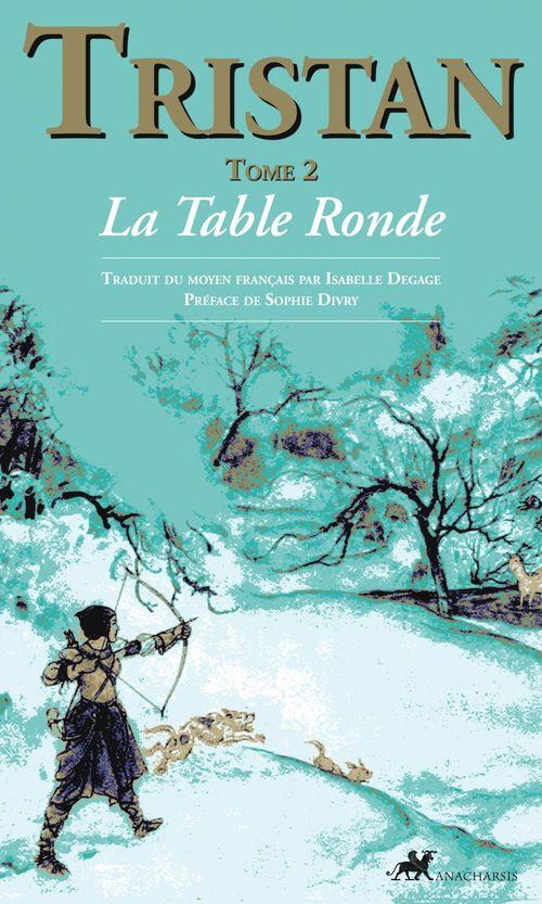 Tristan t.2 ; la table ronde