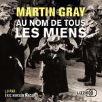 Vente AudioBook : Au nom de tous les miens  - Martin GRAY