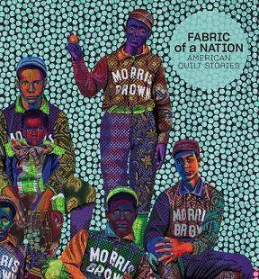 Fabric of a nation: american quilt stories /anglais