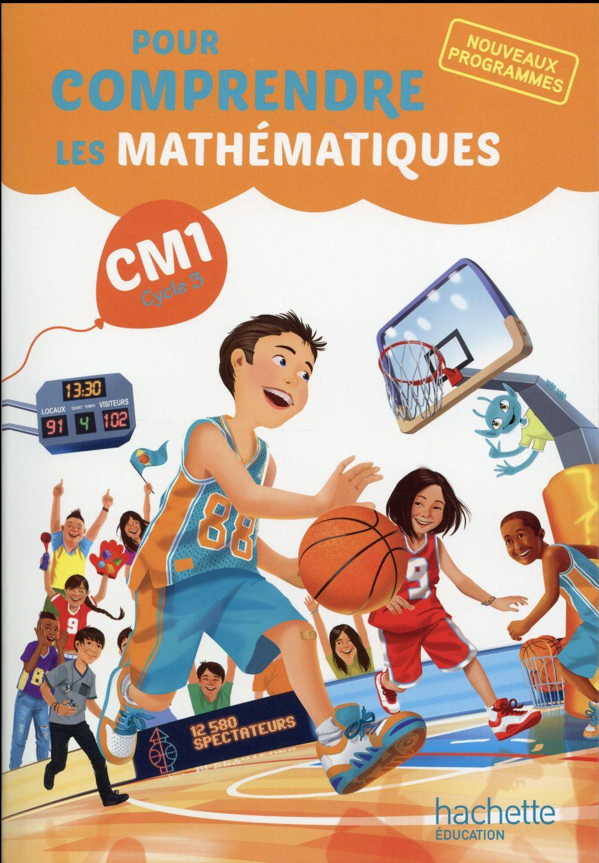 Pour comprendre les maths ; CM1 ; livre de l'élève (édition 2016)