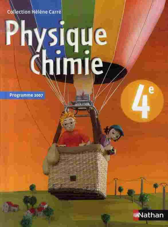 Physique-Chimie ; 4eme ; Manuel De L'Eleve (Edition 2007)