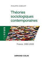 Vente Livre Numérique : Théories sociologiques contemporaines  - Philippe Corcuff