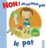 Vente Livre Numérique : Non ! je ne veux pas le pot  - Émilie Beaumont