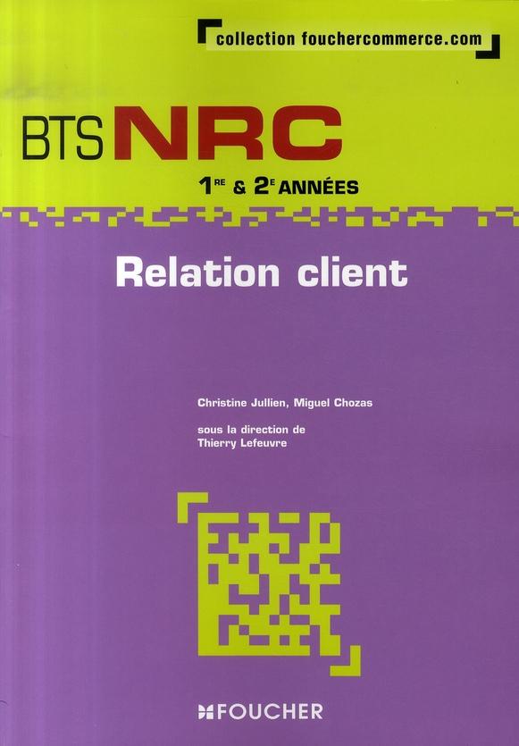 Relation Client Bts Nrc